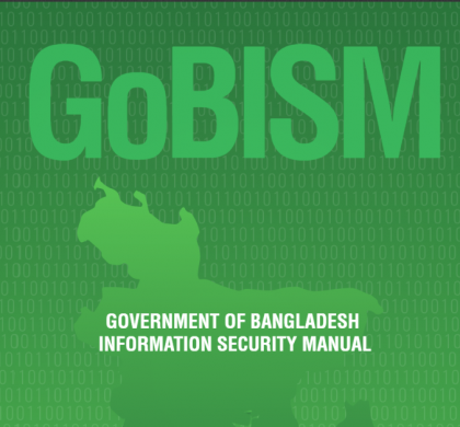 GOVERNMENT OF BANGLADESH INFORMATION SECURITY MANUAL