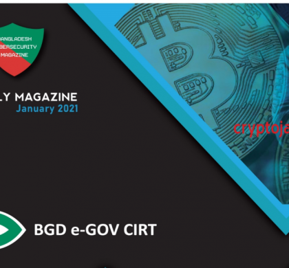 Monthly Magazine of BGD e-GOV CIRT – January 2021